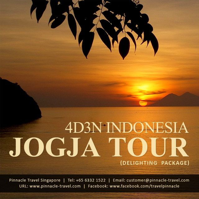 4 Days 3 Nights Jogja Indonesia Holiday Tour Package from Singapore Delighting Package