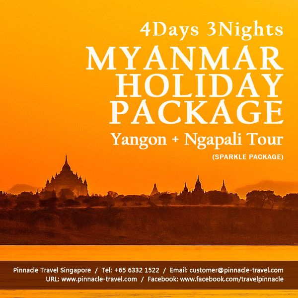 4 Days 3 Nights Yangon Ngapali Myanmar Tour Holiday Package From Sinhapore