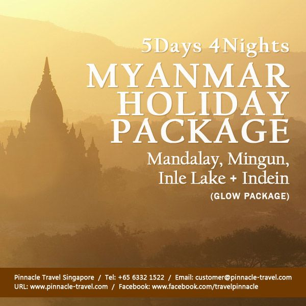 5 Days 4 Nights Myanmar Travel Holiday Package from Singapore