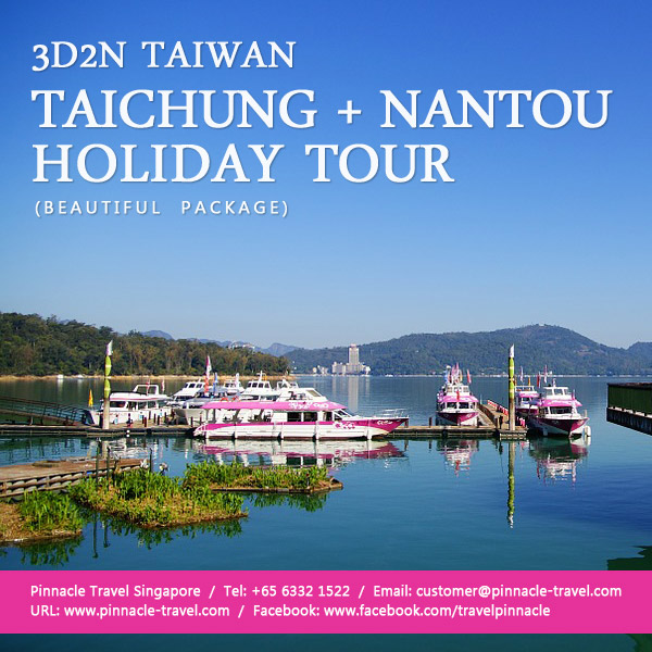 3 days 2 nights Taichung Nantou Tour taiwan holiday package from singapore