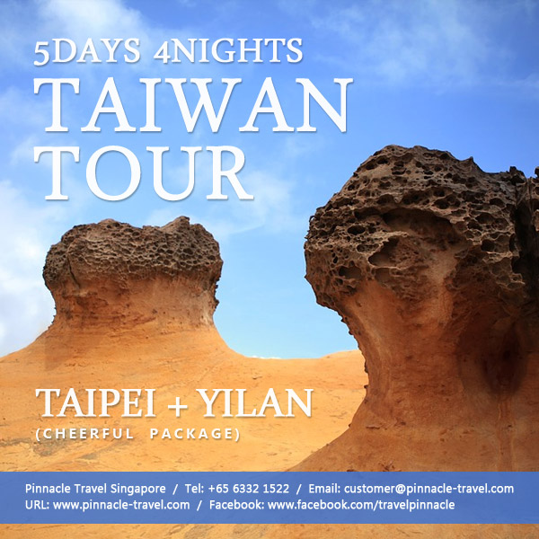 5 days 4 nights taipei yilan tour taiwan holiday packages from singapore