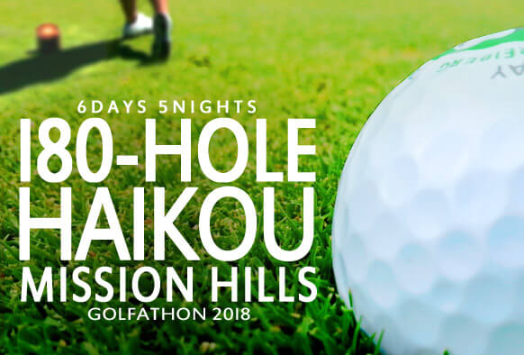6D5N 180-Hole Haikou Mission Hills @ S$1298
